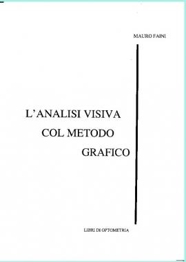 L'ANALISI VISIVA COL METODO GRAFICO - Opto3 - M. Faini