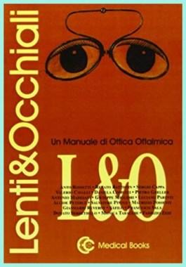 LENTI E OCCHIALI - Rossetti, Battistin, Cappa etc.